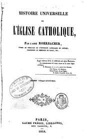 Histoire universelle de l'église catholique: Volume26