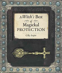 A Witch s Box of Magickal Protection