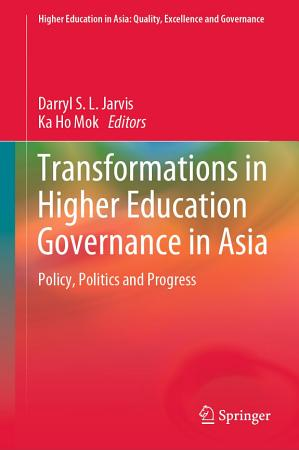 Transformations in Higher Education Governance in Asia PDF