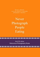 Never Photograph People Eating