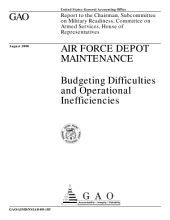 Air Force depot maintenance : budgeting difficulties and operational inefficiencies : report to the Chairman, Subcommittee on Military Readiness, Committee on Armed Services, House of Representatives