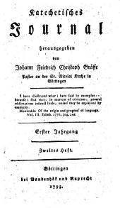 Katechetisches Journal: Erster Jahrgang. Zweites Heft