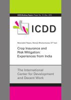 Crop Insurance and Risk Mitigation  Experiences from India PDF
