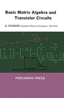 Basic Matrix Algebra and Transistor Circuits PDF
