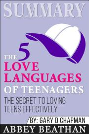 Summary Of The 5 Love Languages Of Teenagers  The Secret To