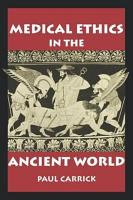 Medical Ethics in the Ancient World PDF