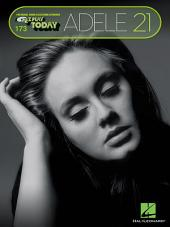 Adele - 21 (Songbook): E-Z Play Today #173