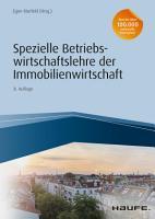 Spezielle Betriebswirtschaftslehre der Immobilienwirtschaft PDF