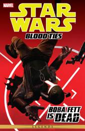Star Wars: Blood Ties ? Boba Fett is Dead
