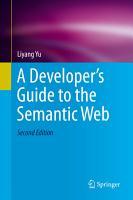 A Developer   s Guide to the Semantic Web PDF