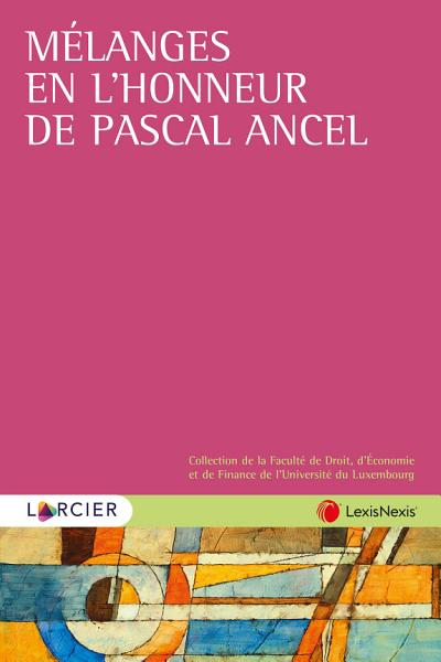 M  langes en l honneur de Pascal Ancel PDF