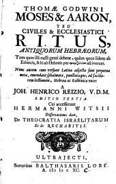 Moses et Aaron, seu civiles et ecclesiastici ritus antiquorum Hebraeorum (etc.) Ed. III. cui accesserunt Hermanni Witsii dissertationes II (etc.)