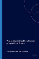 War and the Cultural Construction of Identities in Britain PDF