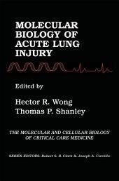 Molecular Biology of Acute Lung Injury