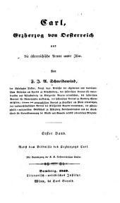 Carl, Erzherzog von Oesterreich und die österreichische Armee unter Ihm. Bamberg, Literarisch-artistisches Institut: Bände 1-2