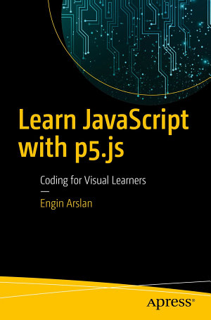 Learn JavaScript with p5 js