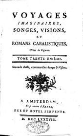 Voyages Imaginaires, Songes, Visions, Et Romans Cabalistiques: Volume31