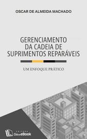 Gerenciamento da cadeia de suprimentos reparáveis: Um enfoque prático