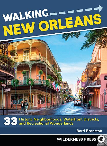 Download Walking New Orleans Book