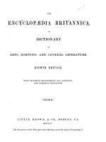 The Encyclopædia Britannica, Or Dictionary of Arts, Sciences, and General Literature