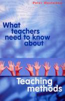 What Teachers Need to Know about Teaching Methods PDF