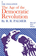 The Age of the Democratic Revolution: The challenge