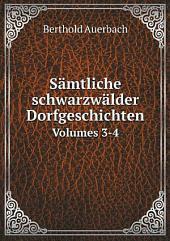 S?mtliche schwarzw?lder Dorfgeschichten: Bände 3-4