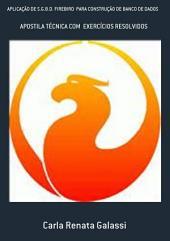AplicaÇÃo De S.G.B.D. Firebird Para ConstruÇÃo De Banco De Dados