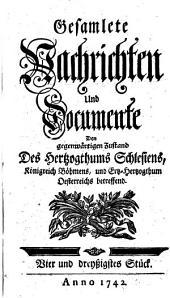 Gesamlete Nachrichten Den gegenwärtigen Zustand des Herzogthums Schlesien betreffend: Band 34