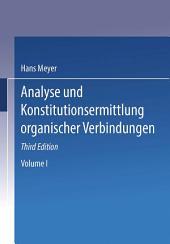 Analyse und Konstitutions Ermittlung Organischer Verbindungen: Ausgabe 3