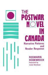 The Postwar Novel In Canada Book PDF