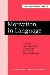 Motivation in Language: Studies in honor of Günter Radden