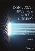 Crypto Asset Investing in the Age of Autonomy PDF