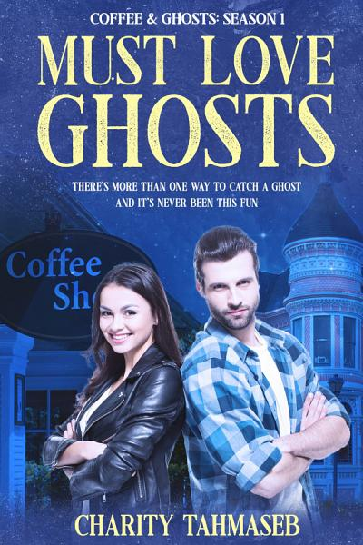 Must Love Ghosts PDF