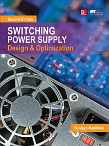 Switching Power Supply Design and Optimization  Second Edition