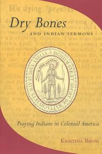 Dry Bones and Indian Sermons Book