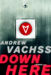 Down Here: A Burke Novel