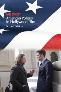 American Politics in Hollywood Film