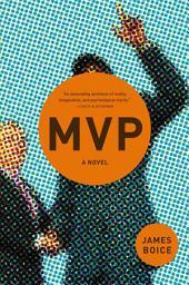 MVP: A Novel