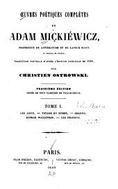 Oeuvres poétiques complètes d'Adam Mickiewicz, professeur le littérature et de langue slave au Collège de France: Volume1