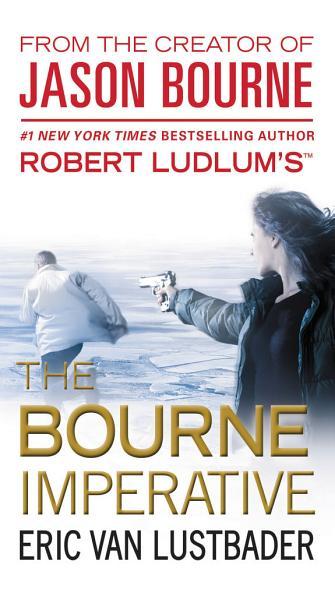 Download Robert Ludlum s  TM  The Bourne Imperative Book