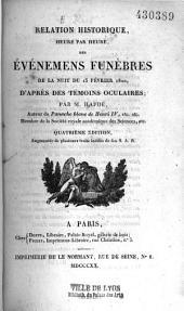 Relation historique des événements funèbres de la nuit du 13 février 1820: d'après des témoins oculaires