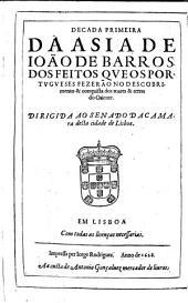 Asia ... Dos feitos que os Portugueses fezerao no descobrimento e conquista dos mares e terras do Oriente: Volume 1