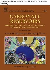 Carbonate Reservoirs: Chapter 4. The Nature and Classification of Carbonate Porosity, Edition 2