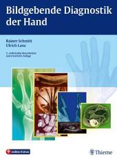 Bildgebende Diagnostik der Hand: Ausgabe 3