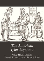 The American Tyler-keystone: Devoted to Freemasonry and Its Concerdant Others, Volume 13