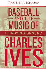 Baseball and the Music of Charles Ives