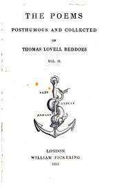Poems by the Late Thomas Lovell Beddoes, Author of Death's Jest-book: Volume 2