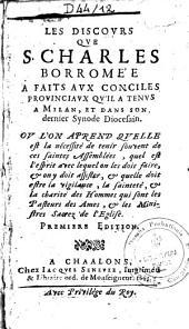 Les discours que ... a faicts aux Conciles provinciaux qu'il a tenus à Milan et dans son dernier synode diocésien