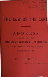 The law of the land, address: Volume 3